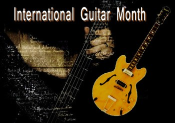 Guitars, International Guitar Month, History of Guitars