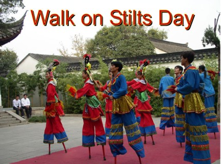 Stilts, Walking on Stilts Day