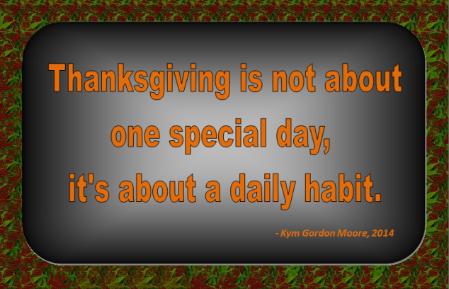Thanksgiving, Thanksgiving Quote, Kym Gordon Moore
