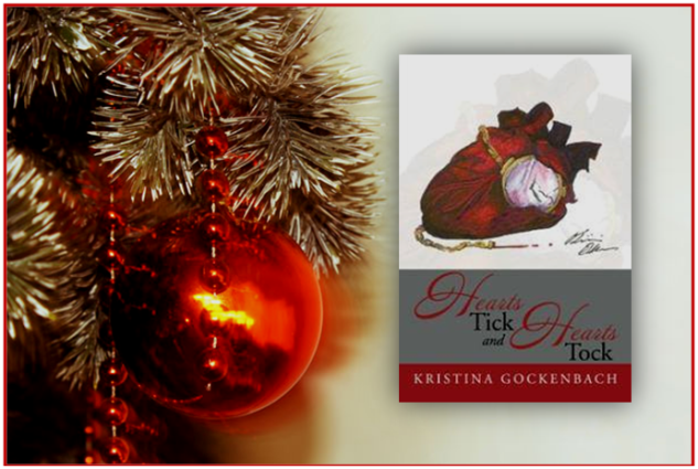 Hearts Tick and Hearts Tock by Kristina Gockenbach, 12 Days of Poetry