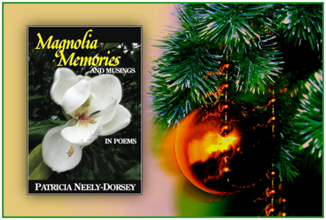 Magnolia Memories and Musings, Patricia Neely-Dorsey, Poetry