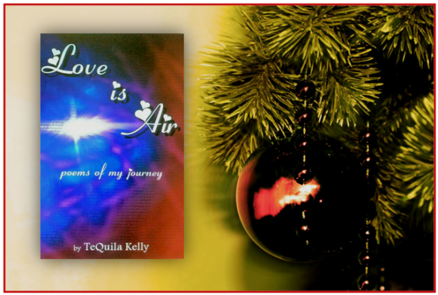 Love is Air, TeQuila Kelly, Poetry, 12 Days of Poetry