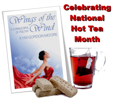 National Hot Tea Month, Wings of the Wind, From Behind the Pen