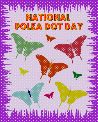 Polka Dots, National Polka Dot Day
