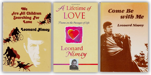 Poetry by Leonard Nimoy, Mr. Spock, Star Trek, Live Long and Prosper