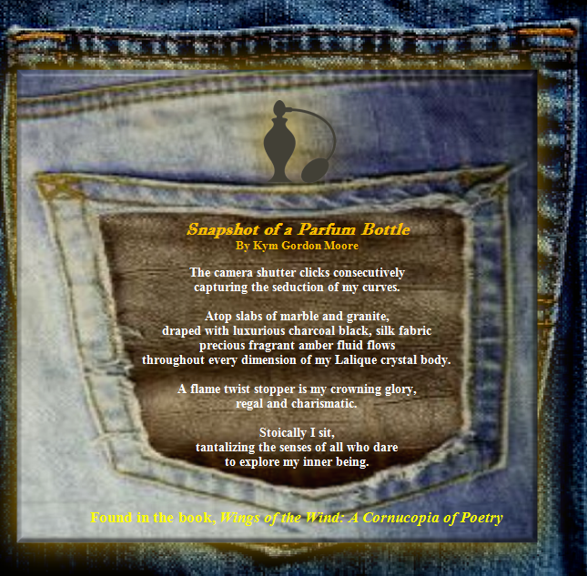 Poem in Your Pocket Day, Snapshot of a Parfum Bottle, Kym Gordon Moore, National Poetry Month