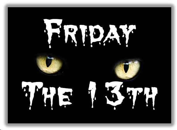 Friday the 13th, Unlucky Day, Lucky Day