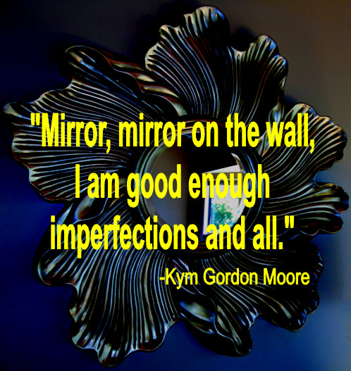 Affirmations, Kym Gordon Moore, Self-Awareness