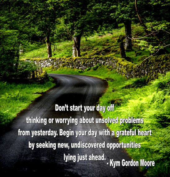 Opportunities, Kym Gordon Moore, Positivity, Motivation, Inspiration