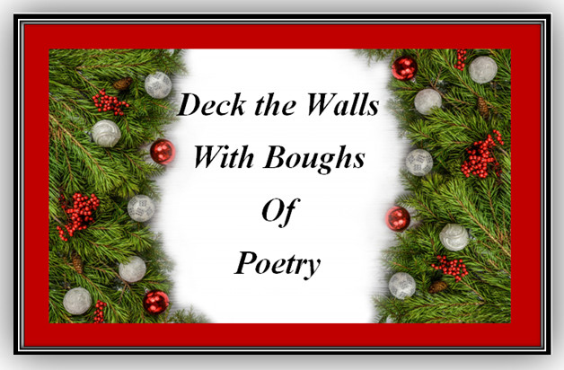 Poetry, Kym Gordon Moore, Deck the Walls with Boughs of Poetry